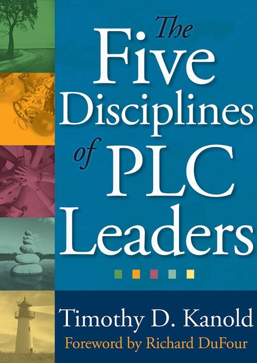 The Five Disciplines of PLC Leaders