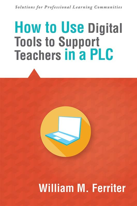 How to Use Digital Tools to Support Teachers in a PLC