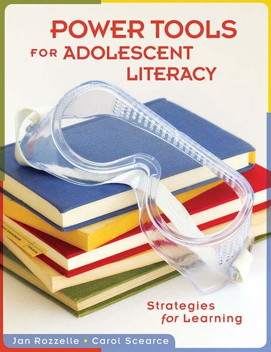 Power Tools for Adolescent Literacy