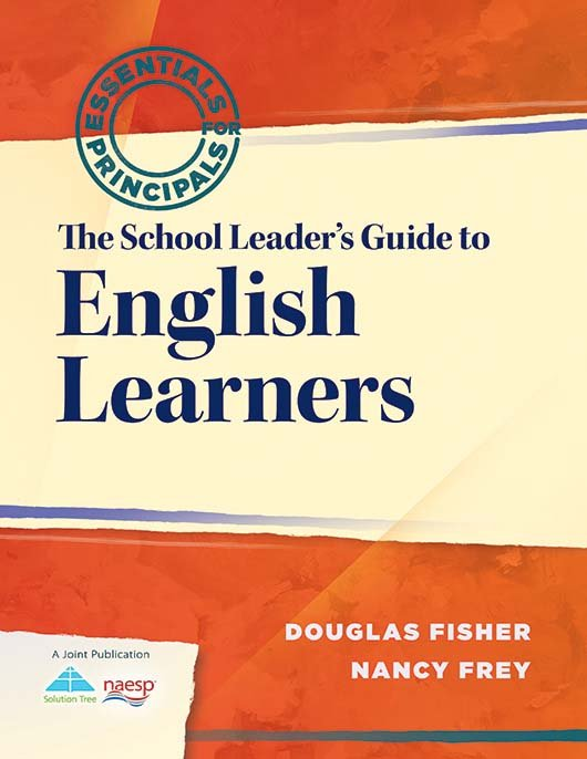 The School Leader's Guide to English Learners