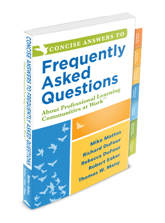 he Concise Book of Frequently Asked Questions: About Professional Learning Communities at Work