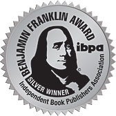 Silver Award Winner 2020 Independent Book Publishers Association Benjamin Franklin Award in Education