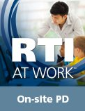 RTI at Work On-Site PD Services