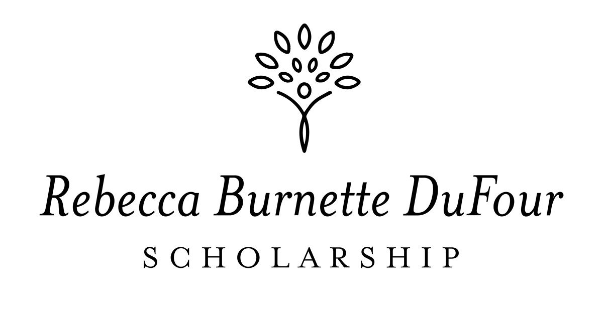 Rebecca Burnette Dufour Scholarship