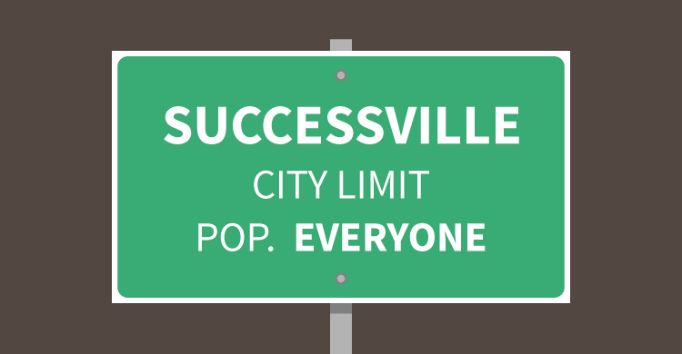 Successville City Limit. Population: Everyone