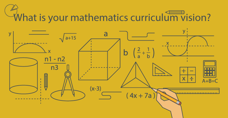What is Your Mathematics Curriculum Vision?