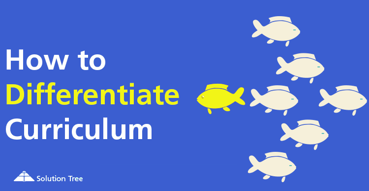 How to Differentiate Curriculum
