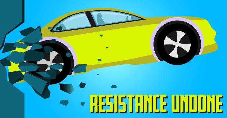 Resistance Undone