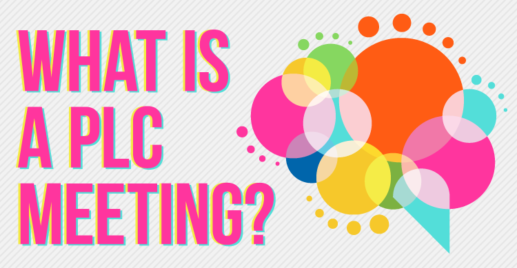 What is a PLC meeting?