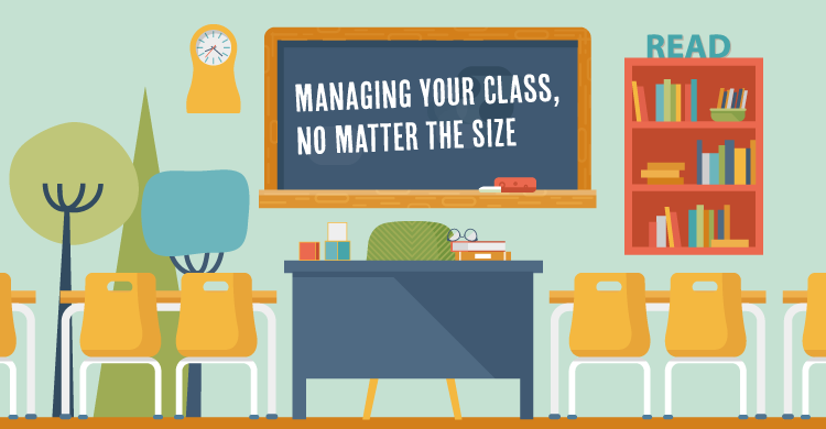 Managing Your Class, No Matter the Size