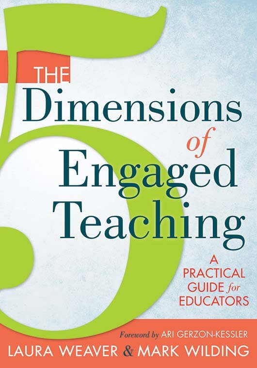 The Five Dimensions of Engaged Teaching