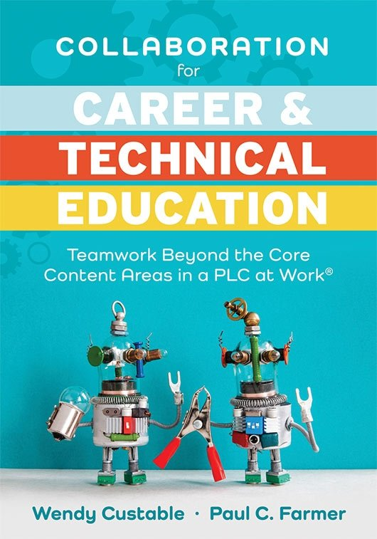 Collaboration for Career and Technical Education