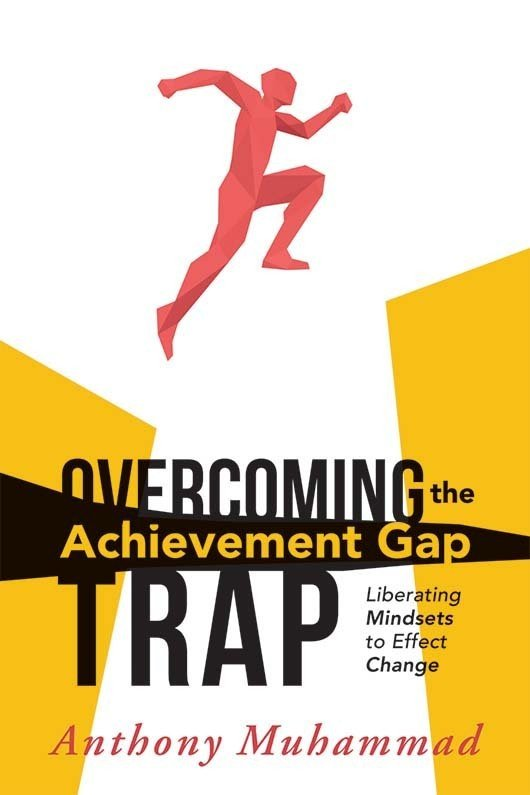 Overcoming the Achievement Gap Trap