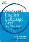 Common Core English Language Arts in a PLC at Work™, Grades K–2