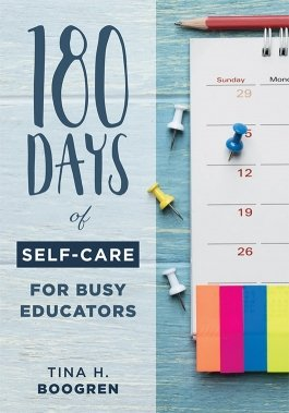 180 Days of Self-Care for Busy Educators