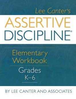 Assertive Discipline® Elementary Workbook