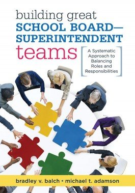 Building Great School Board–Superintendent Teams