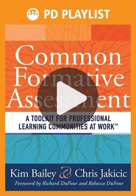 Common Formative Assessment PD Playlist