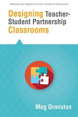 Designing Teacher-Student Partnership Classrooms