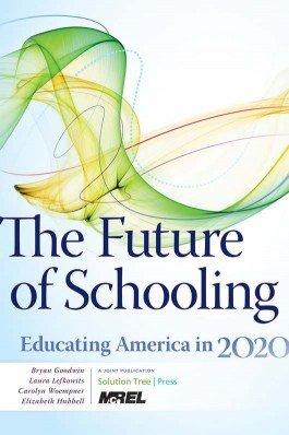 The Future of Schooling
