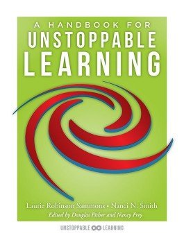 A Handbook for Unstoppable Learning