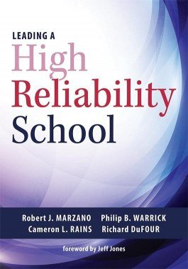 Leading a High Reliability School