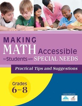 Making Math Accessible to Students With Special Needs 6-8
