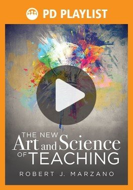 The New Art and Science of Teaching PD Playlist