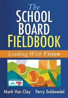 The School Board Fieldbook