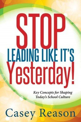 Stop Leading Like It's Yesterday!