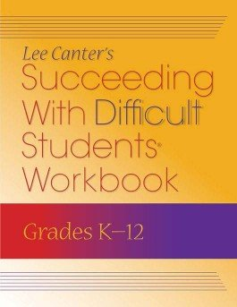 Succeeding With Difficult Students Workbook