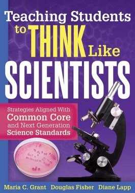 Teaching Students to Think Like Scientists