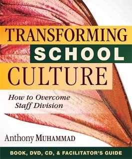 Transforming School Culture [DVD/CD/Facilitator's Guide]
