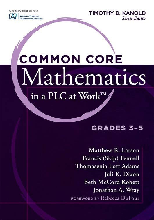 Common Core Mathematics in a PLC at Work™, Grades 3–5