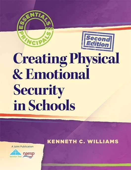 Creating Physical & Emotional Security in Schools