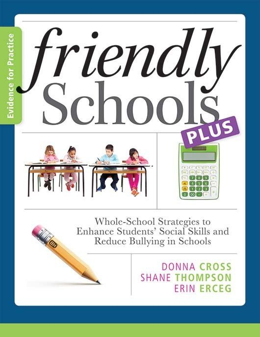 Friendly Schools Plus Evidence for Practice