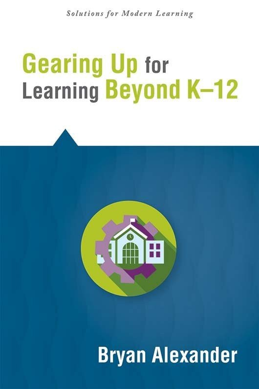 Gearing Up for Learning Beyond K–12