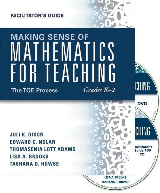 Making Sense of Mathematics for Teaching Grades K–2: The TQE Process