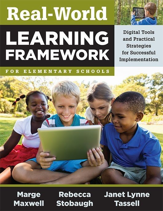 Real-World Learning Framework for Elementary Schools