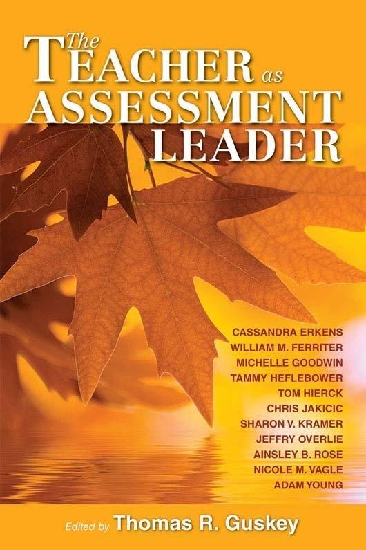 The Teacher as Assessment Leader