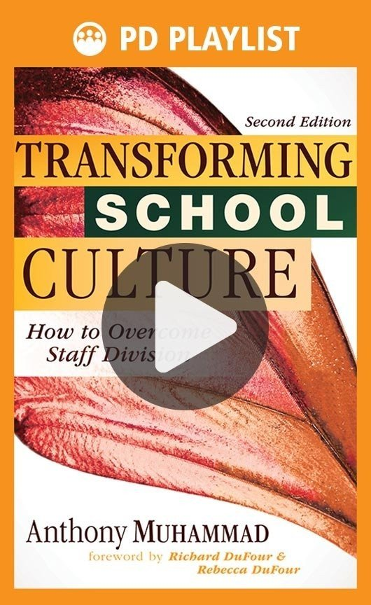 Transforming School Culture PD Playlist