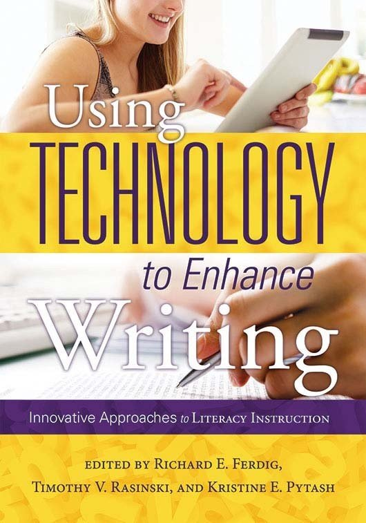 Using Technology to Enhance Writing