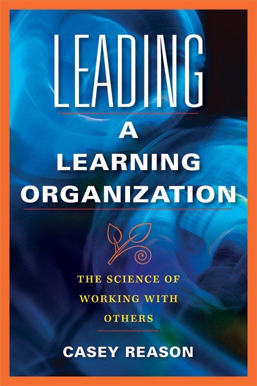 Leading a Learning Organization