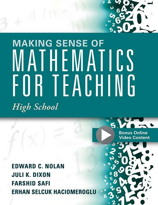Making Sense of Mathematics for Teaching: High School