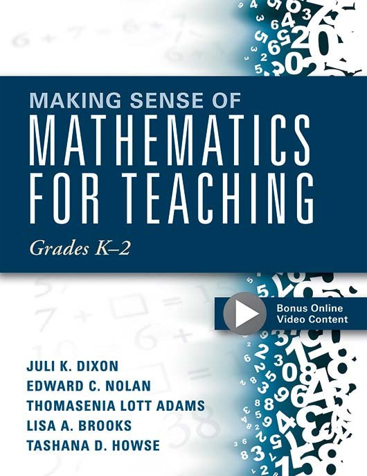 Making Sense of Mathematics for Teaching: Grades K–2