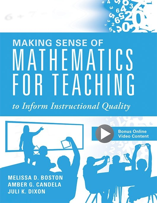 Making Sense of Mathematics for Teaching to Inform Instructional Quality
