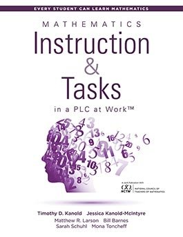 Mathematics Instruction and Tasks in a PLC at Work™