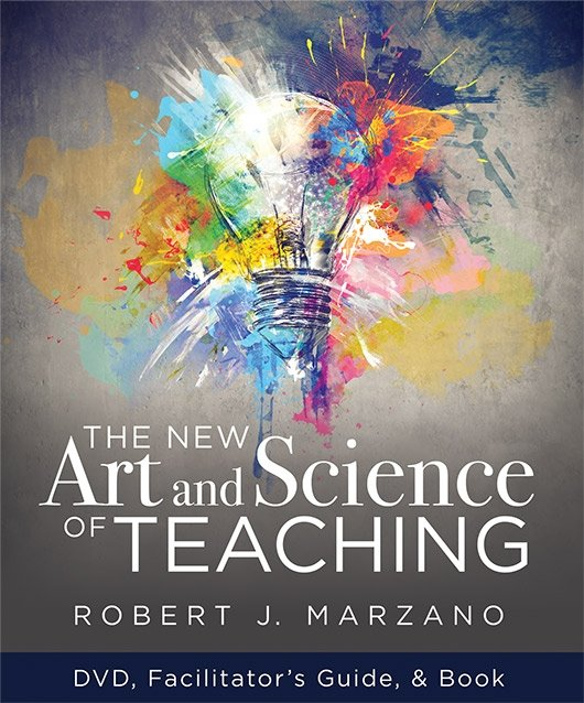 The New Art & Science of Teaching [DVD/CD/Facilitator's Guide]