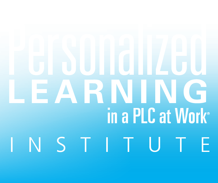 Personalized Learning in a PLC at Work® Institute