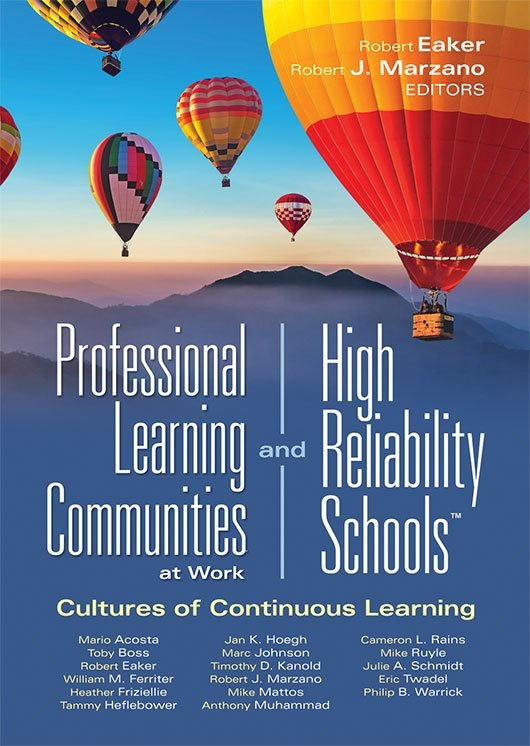 Professional Learning Communities at Work® and High Reliability Schools™